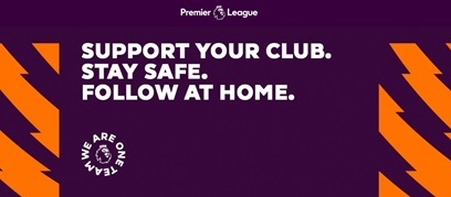 Premier League   stay safe