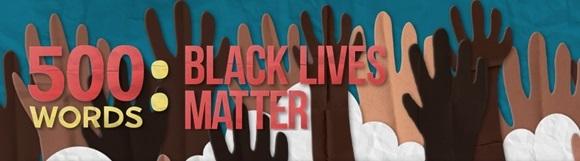 500 words, Black Lives Matter